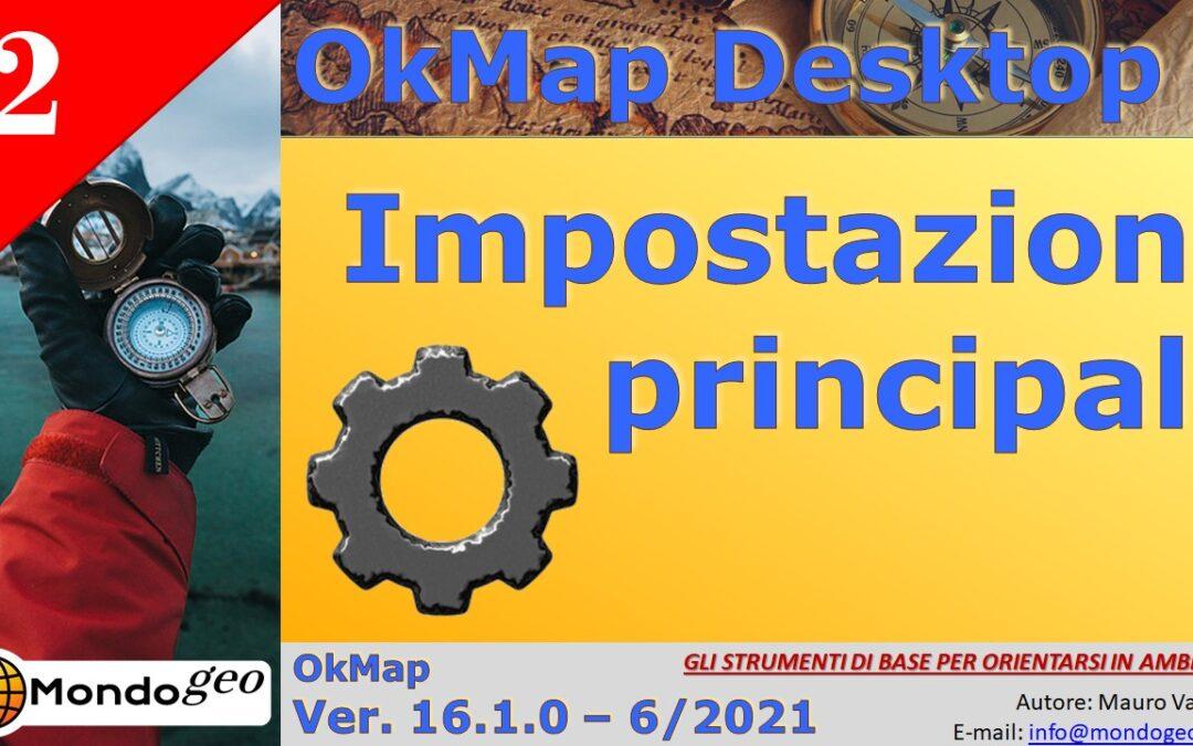 Impostazioni principali di OkMap